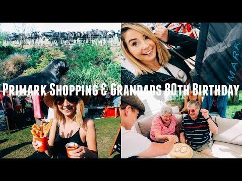 PRIMARK SHOPPING AND GRANDADS 80TH BIRTHDAY