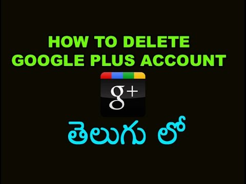 [TELUGU]How to Delete Google Plus Account Without Deleting Youtube or Gmail Account