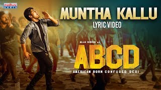 Muntha Kallu Lyrical Video | ABCD Telugu Songs | Allu Sirish | Rukshar Dhillon | Madhura Audio