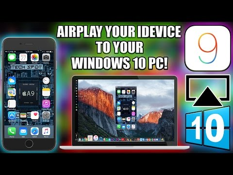 How to Airplay Your iDevice to Your Windows 10 PC For FREE!
