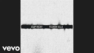 A$AP Rocky - Fashion Killa (Audio)