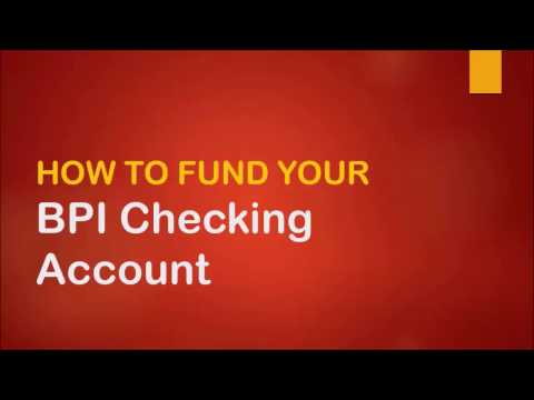 How to Fund your BPI Checking Account