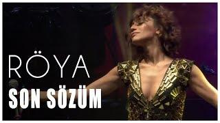Röya - Son Sözüm