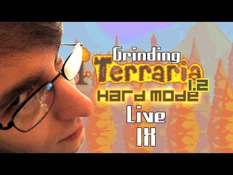 RockLeeSmile Live! - Terraria Grinding (Part 9)