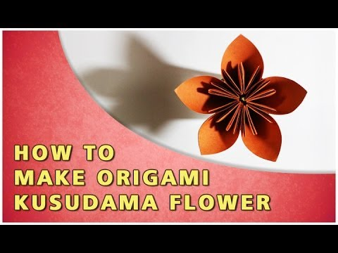 HOW TO MAKE AN ORIGAMI KUSUDAMA FLOWER | TRADITIONAL PAPER TOY