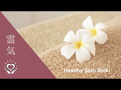 Reiki for healthy Skin
