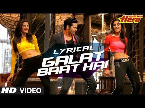 Xxx Mp4 Galat Baat Hai Full Song With Lyrics Main Tera Hero Varun Dhawan Ileana D Cruz 3gp Sex