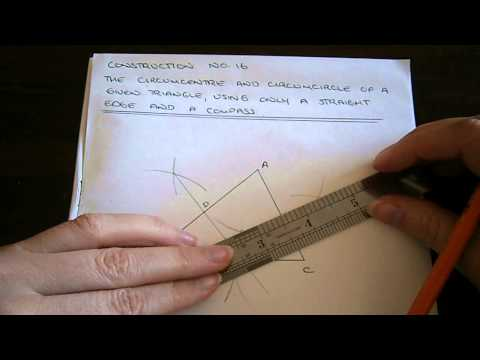 Construction No. 16 - Circumcentre and Circumcircle of a Triangle