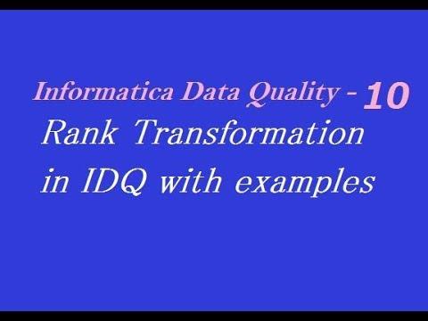 IDQ 10 : Rank Transformation in Informatica Data Quality