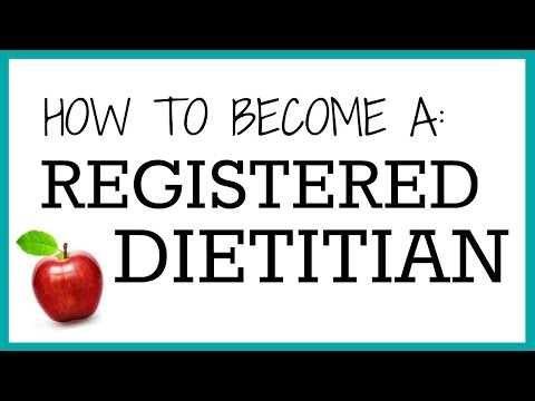 How to Become a REGISTERED DIETITIAN   Start to Finish