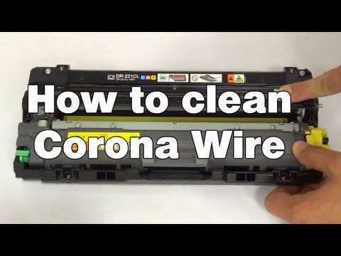 How to clean the corona wire | Brother MFC9130CW MFC9330CDW MFC9340CDW