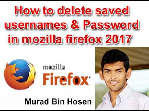 How to delete saved usernames & Password in mozilla firefox update version