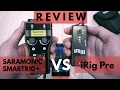 Review Saramonic Smartrig+ VS iRig Pre with Smartphone & DSLR