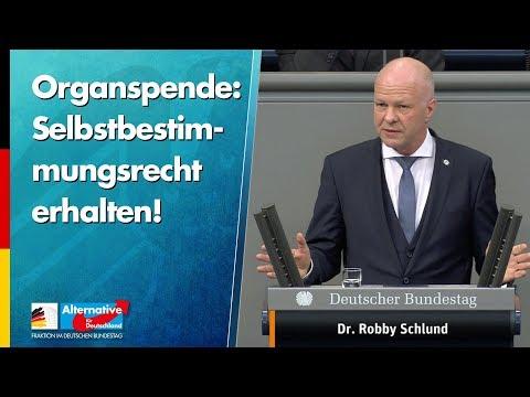 Organspende: Selbstbestimmungsrecht erhalten! - Robby Schlund