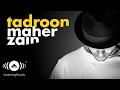 Maher Zain Tadroon Mahr Zyn Tdron Official Audio 2016