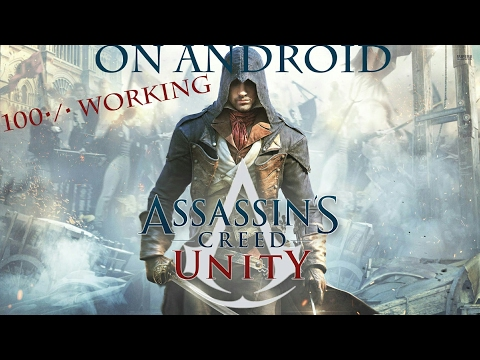 How to play assassin's creed unity in android