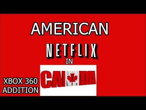 American Netflix on xbox 360 in Canada