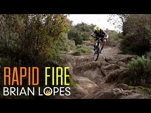 RAPID FIRE: Brian Lopes Mountain Bike Ripping