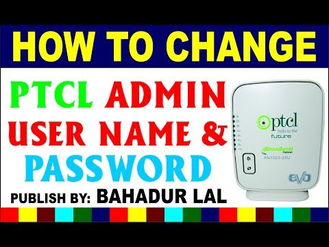 How To Change Ptcl Admin Password | Change Router Name and Password