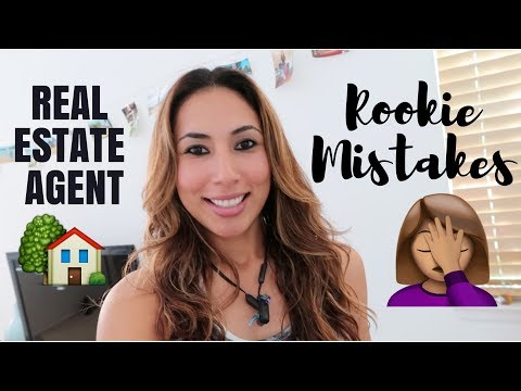 Real Estate Agent Rookie Mistakes