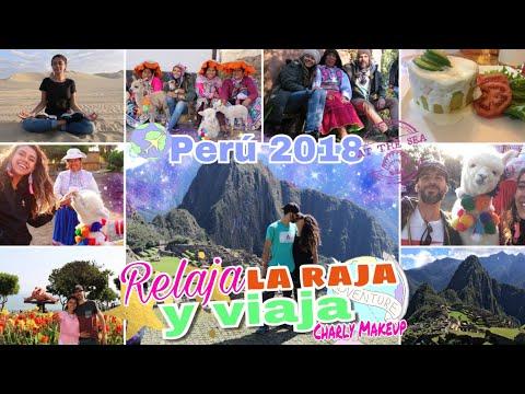 Perú 2018 Una semana con Charly | Ica Arequipa Puno Cusco | Relaja la raja y viaja | Charly Makeup