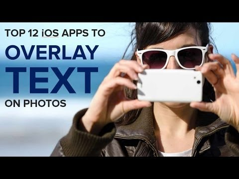 Top 12 Best Photo Text Overlay Apps for iOS | iPhone Text Over Image Apps