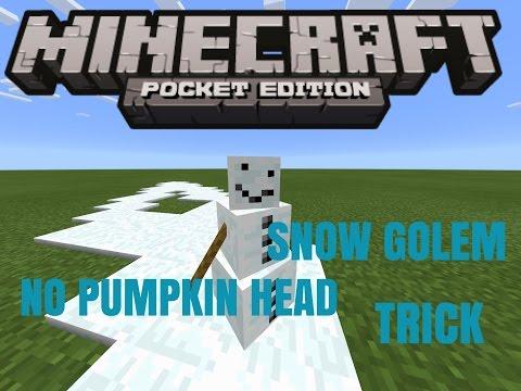 Minecraft PE how to remove snow golem head (No Mod)