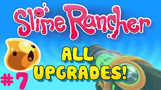All Upgrades! - Slime Rancher (FEBRUARY 2016)