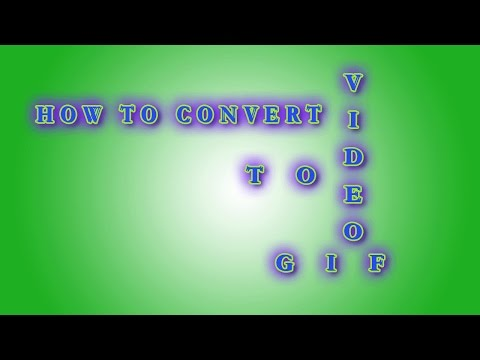 How to Convert Video file to GIF Format | Convert Video to gif
