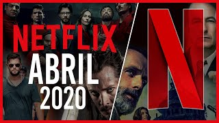 Estrenos NETFLIX Abril 2020   Top Cinema