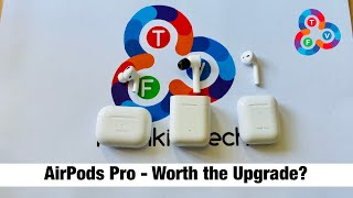 Airpods Pro Unboxing & Comparison - Worth the Upgrade?