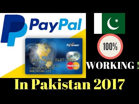 100% Working-How to Make PayPal Verified Account and Linked With Payoneer Account in Pakistan 2017