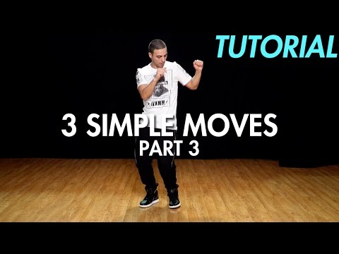 3 Simple Dance Moves for Beginners - Part 3 (Hip Hop Dance Moves Tutorial) | Mihran Kirakosian
