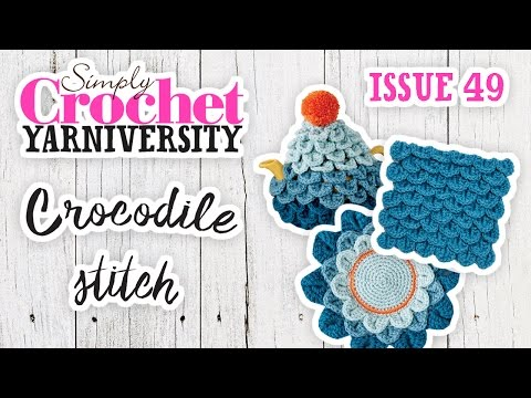 Crocodile Stitch - Pattern Support - Issue 49