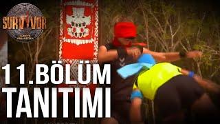 11. Bölüm Tanıtımı | Survivor Türkiye - Yunanistan