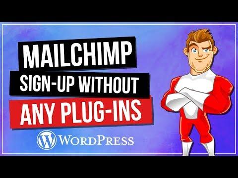 WordPress MailChimp Signup Form Without Plugins