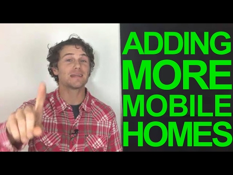 More Mobile Homes Into Your Mobile Home Park (10ways)