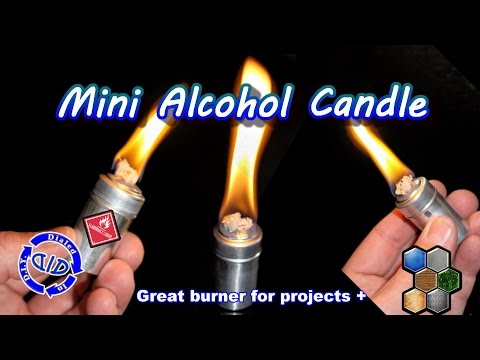 Make an Alcohol Candle - DIY  Alcohol Burner