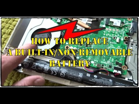 How to Replace a Built-In/Non-Removable Battery in a Modern Laptop