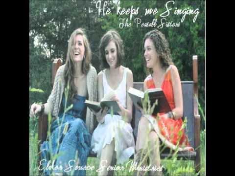9. He keeps me singing by The Peasall Sisters