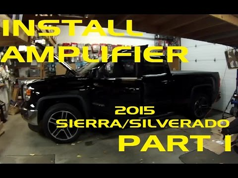 PART 1 - HOW TO Install an Amplifier in a 2015 Sierra / Silverado Using OEM Head Unit!!
