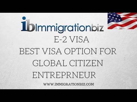 THE BEST US VISA OPTION FOR GLOBAL CITIZEN ENTREPRENEURS | E2 VISA