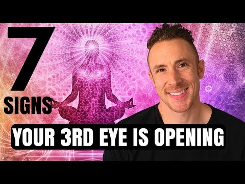 Third Eye Opening - (7 - Signs Your 3rd Eye Is Opening)