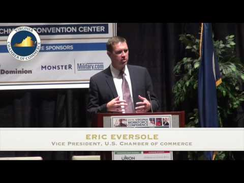 2016 Virginia Workforce Conference - KEYNOTE ADDRESS - Eric Eversole, U.S. Chamber of Commerce