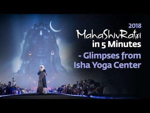 Mahashivratri 2018 in 5 Minutes - Glimpses from Isha Yoga Center