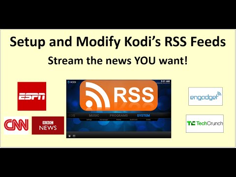 Kodi – Super Simple guide to setup and modify RSS feeds in Kodi