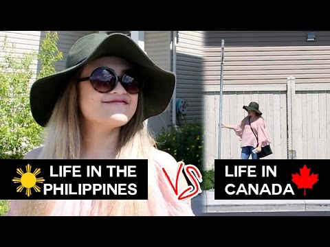 Life In The Philippines VS Life In Canada