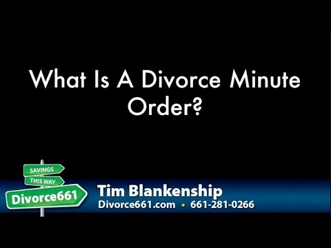 What Is A Divorce Minute Order In California