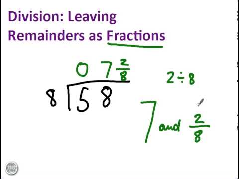 Division with remainders as fractions