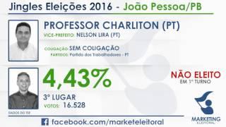 Eleições 2016 - Jingle Eleitoral | Professor Charliton (pt) - João Pessoa/pb